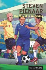 Steven Pienaar   The World is Watching PDF
