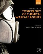 Handbook of Toxicology of Chemical Warfare Agents: Edition 2