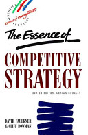 The Essence of Competitive Strategy Book