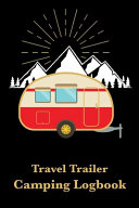 Travel Trailer Camping Logbook
