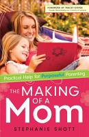 The Making of a Mom PDF
