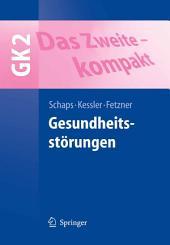 Das Zweite - kompakt: Gesundheitsstörungen - GK2