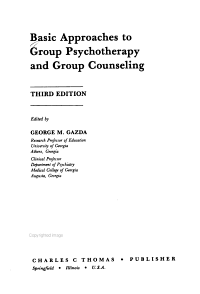 Basic Approaches to Group Psychotherapy and Group Counseling