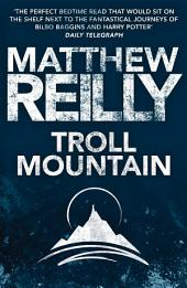 Troll Mountain: The Complete Novel