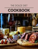 The Dolce Diet Cookbook Book PDF