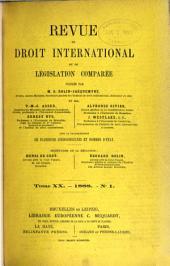 Revue de droit international et de législation comparée: Volume20