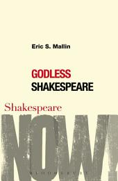 Godless Shakespeare