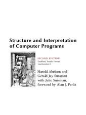 Structure and Interpretation of Computer Programs - 2nd Edition