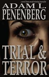 Trial and Terror