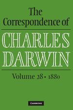 The Correspondence of Charles Darwin: Volume 28, 1880