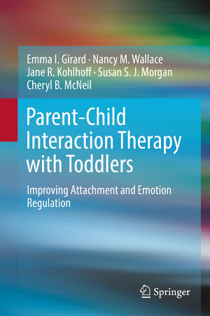 Parent Child Interaction Therapy with Toddlers