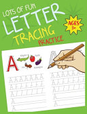 Lots Of Fun Letter Tracing Practice Book PDF