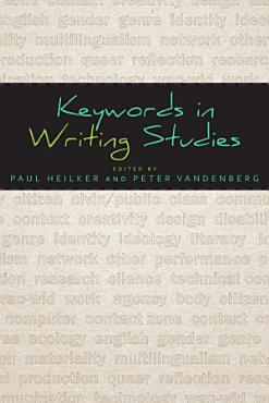 Keywords in Writing Studies PDF