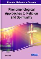 Phenomenological Approaches to Religion and Spirituality PDF