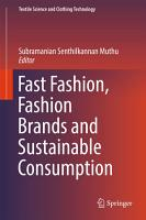 Fast Fashion  Fashion Brands and Sustainable Consumption PDF