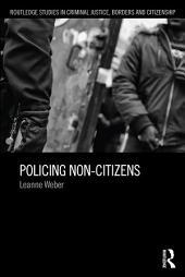 Policing Non-Citizens