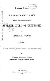 Reports of Cases Argued and Determined in the Supreme Court of Tennessee: Volume 18