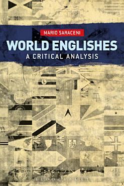 World Englishes  A Critical Analysis PDF