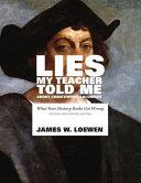 Lies My Teacher Told Me about Christopher Columbus