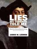 Lies My Teacher Told Me About Christopher Columbus Book PDF