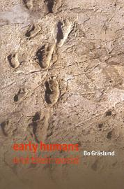 Early Humans And Their World
