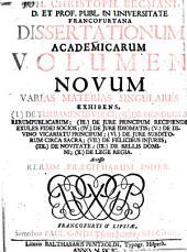 Joh. Christoph. Becmani ... dissertationum academicarum volumen novum