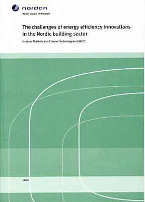 The Challenges of Energy Efficiency Innovations in the Nordic Building Sector