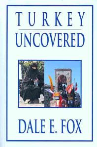 Turkey Uncovered Book