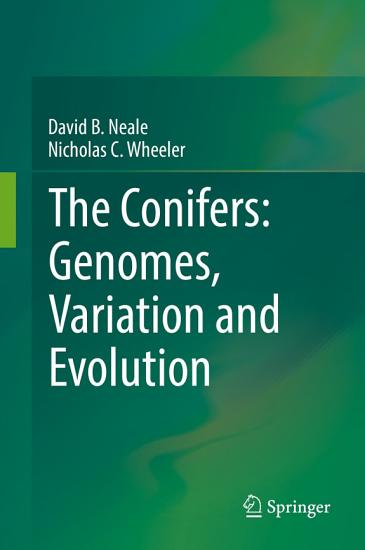 The Conifers  Genomes  Variation and Evolution PDF