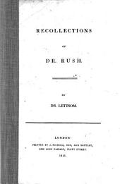 Recollections of Dr. Rush
