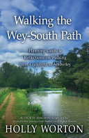 Walking the Wey-South Path