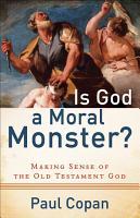 Is God a Moral Monster  PDF
