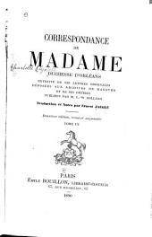 Correspondance de Madame duchesse d'Orléans: extraite de ses lettres originales déposées aux archives de Hanovre et de ses lettres, Volume3