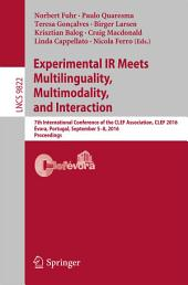 Experimental IR Meets Multilinguality, Multimodality, and Interaction: 7th International Conference of the CLEF Association, CLEF 2016, Évora, Portugal, September 5-8, 2016, Proceedings