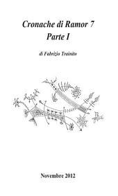 Storie di Fantascienza – Cronache di Ramor 7 -: Volume 1