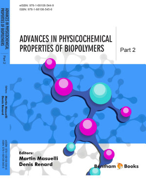 Advances in Physicochemical Properties of Biopolymers (Part 2)