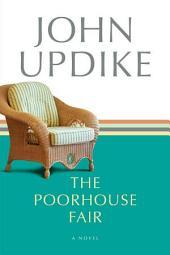 The Poorhouse Fair: A Novel