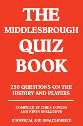 The Middlesbrough Quiz Book