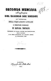 Seconda memoria sull'applicazione del calcolo dei residui all'integrazione dell'equazioni lineari a derivate parziali