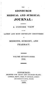 The Edinburgh Medical and Surgical Journal: Volume 73