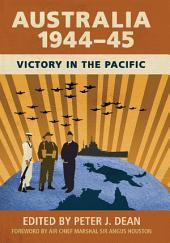 Australia 1944–45: Victory in the Pacific