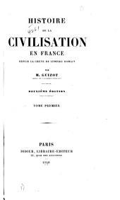 Histoire de la civilisation en France depuis la chute de l'Empire romain: t.2, t. 3