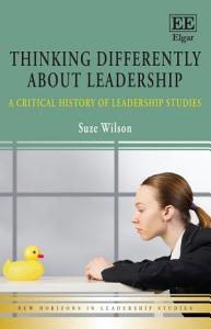 Thinking Differently about Leadership