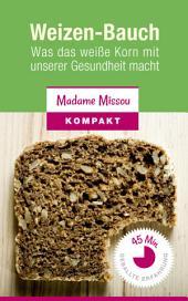 Weizen-Bauch: Was das weiße Korn mit unserer Gesundheit macht (Low Carb & Ohne Kohlenhydrate Essen)