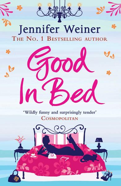 Download Good In Bed Book