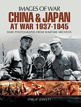 China and Japan at War  1937   1945 PDF