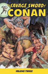 Savage Sword of Conan Volume 3: Volume 3