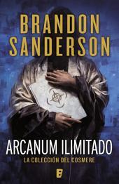 Arcanum ilimitado: La colección del Cosmere