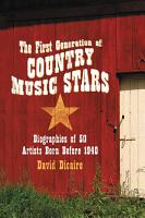 The First Generation of Country Music Stars PDF