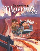 Les souvenirs de Mamette T02: Le chemin des écoliers
